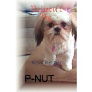 P-Nut - The Love of a Dog