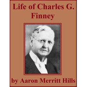 Life of Charles G. Finney - eBook