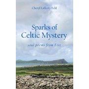 Sparks of Celtic Mystery: soul poems from Éire (Paperback)