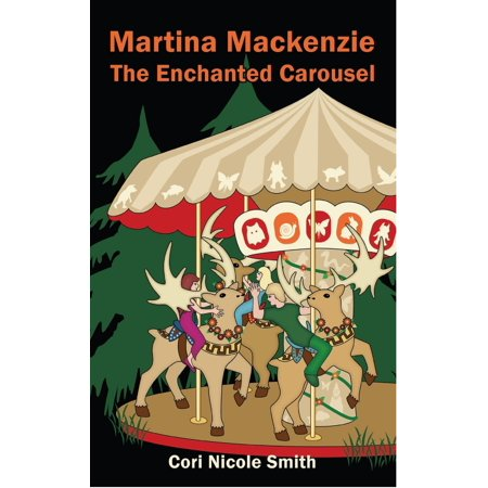 Martina Mackenzie: The Enchanted Carousel - eBook (Enchanted Carousel)