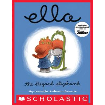 - Ella The Elegant Elephant - eBook