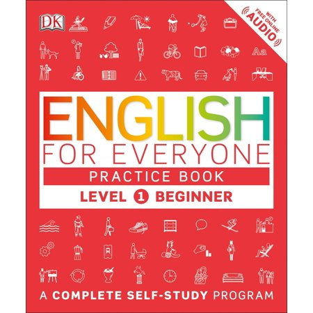 English for Everyone: Level 1: Beginner, Practice Book : A Complete Self-Study (Best English As A Second Language Programs)