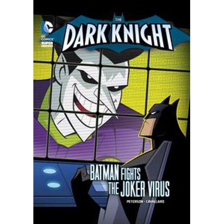 The Dark Knight: Batman Fights the Joker Virus - eBook