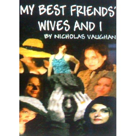 My Best Friends' Wives and I - eBook