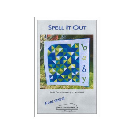 Esch House Quilts Spell It Out Ptrn (Quilt Patterns Doll Houses)