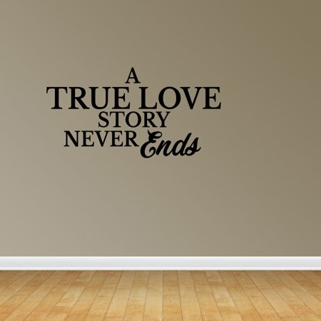 A True Love Story Never Ends Romantic Wedding Newlywed Home Decor Typography Quote PC245 - A True Love Story Never Ends
