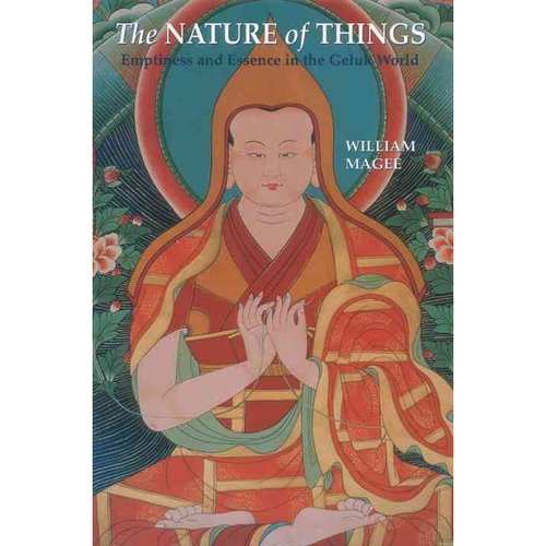 The Nature of Things: Emptiness and Essence in the Geluk World