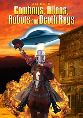 A Big Box of Cowboys, Aliens, Robots & Death Rays (DVD) by Music Video Dist