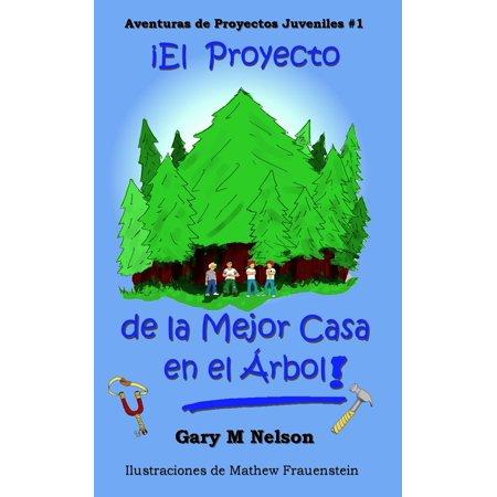 ¡El Proyecto De La Mejor Casa en el Árbol!: Aventuras de Proyectos Juveniles #1 - eBook - Casas De America En Halloween