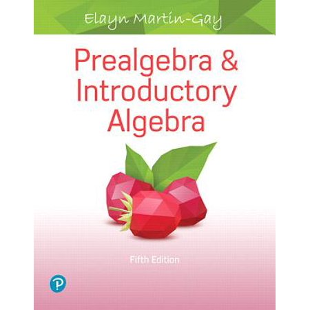 Prealgebra & Introductory Algebra Plus Mylab Math with Pearson Etext -- Access Card Package