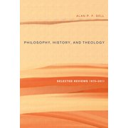 Philosophy, History, and Theology (Hardcover)