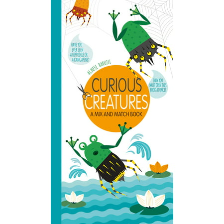 Curious Creatures : A Mix and Match Book ()