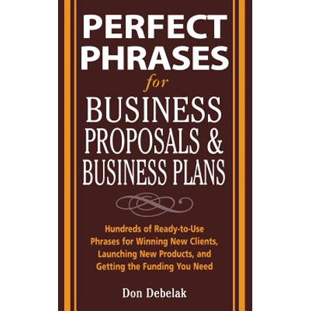 Perfect Phrases for Business Proposals and Business