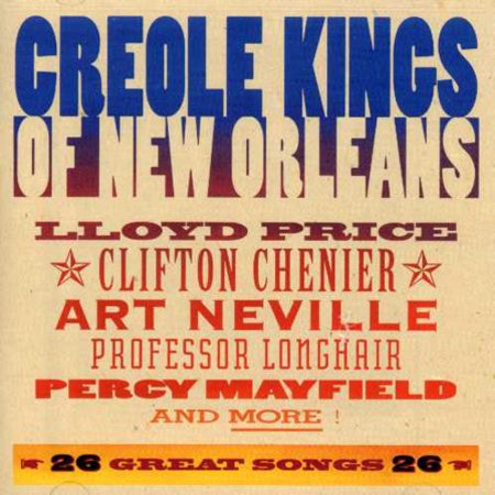 Creole Kings of New Orleans / Various