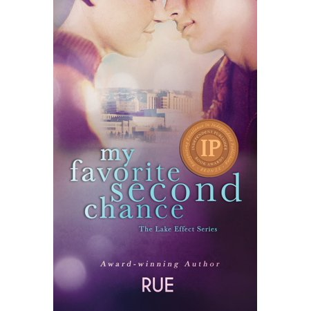 My Favorite Second Chance (The Lake Effect Series, Book 2) - eBook