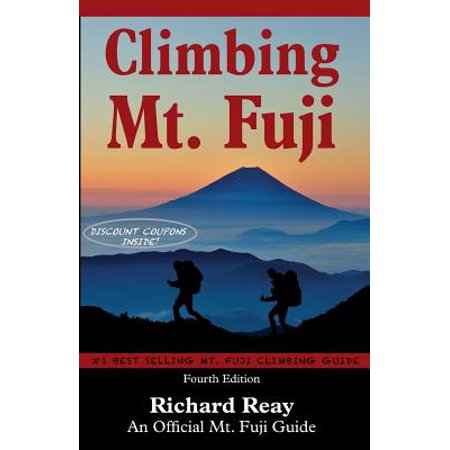 Climbing Mt. Fuji : A Complete Guidebook (4th Edition)