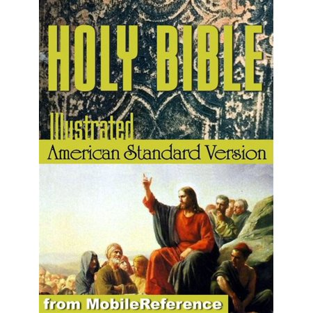 The Holy Bible (American Standard Version, Asv): The Old & New Testaments With Illustrations By Gustave Dore, Glossary , And Suggested Reading Lists With Links To Text (Mobi Spiritual) -