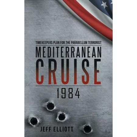Mediterranean Cruise 1984 : Timekeepers Plan for the Parabellum Terrorist