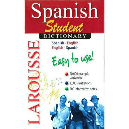 Larousse Spanish Student Dictionary  Spanish English English Spanish