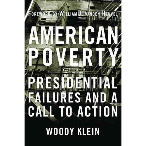 American Poverty: Presidential Failures and a Call to Action