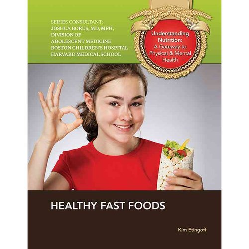Healthy Fast Foods