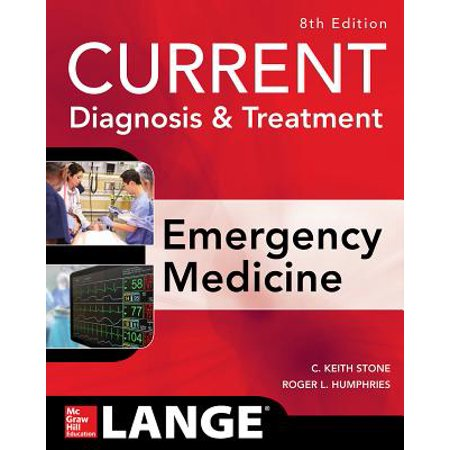 Current Diagnosis and Treatment Emergency Medicine, Eighth (The Language Of Medicine 8th Edition Ebook)
