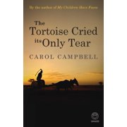 The Tortoise Cried its Only Tear - eBook