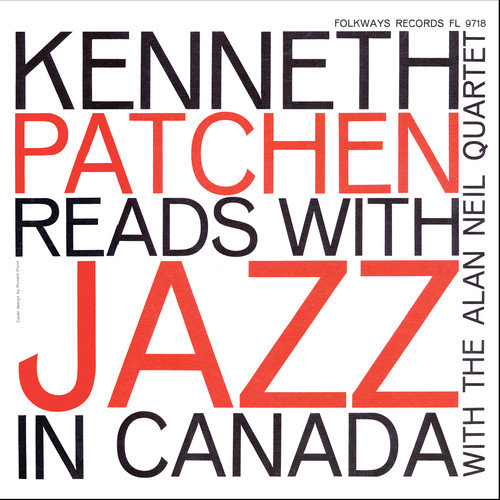 Kenneth Patchen Reads With Jazz In Canada