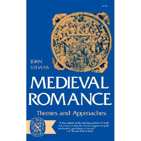 Medieval Romance : Themes and Approaches