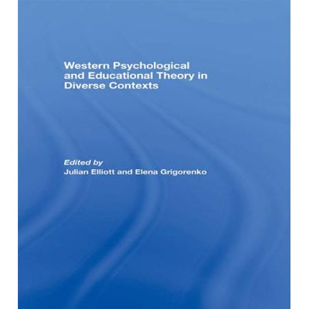Western Psychological and Educational Theory in Diverse Contexts -