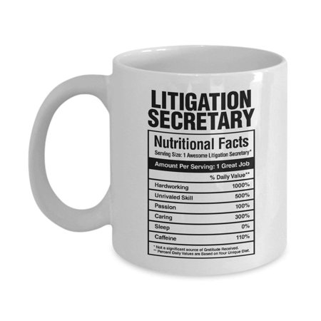 Litigation Secretary Nutritional Facts Coffee & Tea Gift Mug, Secretarial Appreciation Gifts for Legal and Office Secretaries - Volunteer Appreciation Gift Ideas