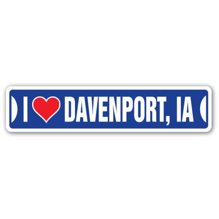 I LOVE DAVENPORT, IOWA Street Sign ia city state us wall road décor gift - Best Buy Davenport Ia