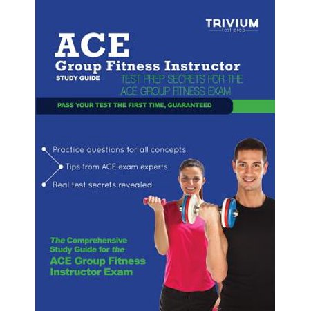 Ace Group Fitness Instructor Study Guide : Test Prep Secrets for the Ace Group Fitness