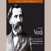 Life & Works Giuseppe Verdi - Audiobook