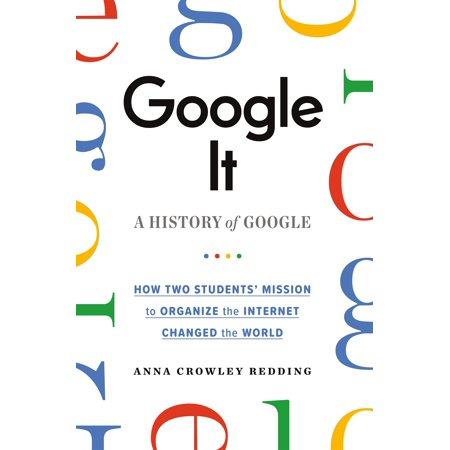 Google It: A History of Google (Hardcover)