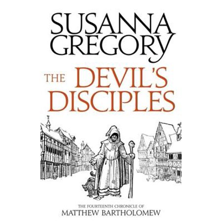 The Devil's Disciples : The Fourteenth Chronicle of Matthew