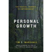 Personal Growth : The Radical Journey to Empowerment
