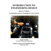 Introduction to Engineering Design: Book 12, 2nd edition: Engineering Skills and Robotic Challenges (Paperback)