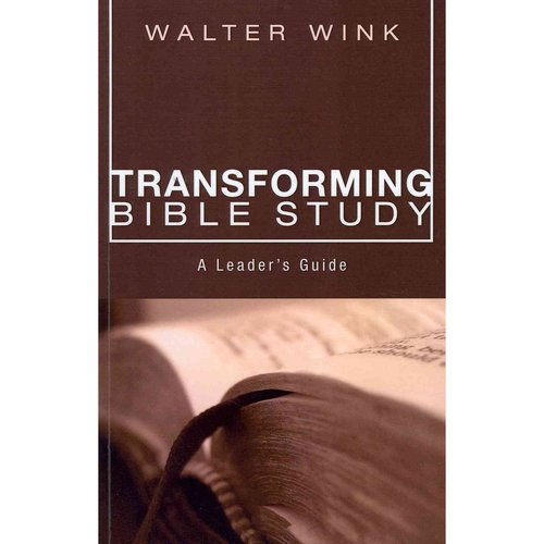 Transforming Bible Study: A Leader's Guide