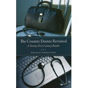 The Country Doctor Revisited : A Twenty-First Century Reader
