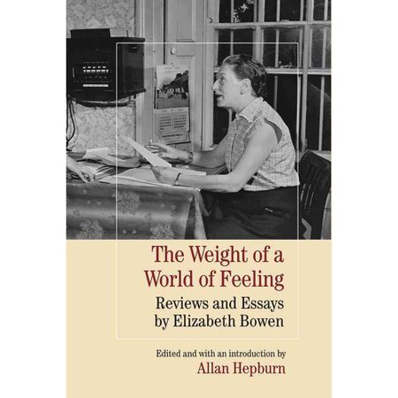 The Weight Of A World Of Feeling  Reviews And Essays