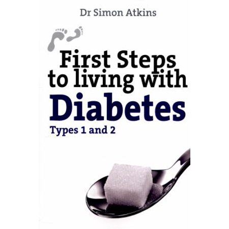 First Steps To Living With Diabetes  Types 1 And 2