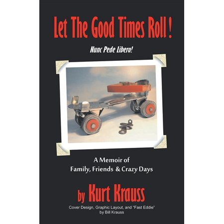 Let the Good Times Roll! - eBook