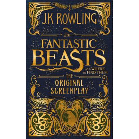 Fantastic Beasts and Where to Find Them: The Original Screenplay (Hardcover) ()
