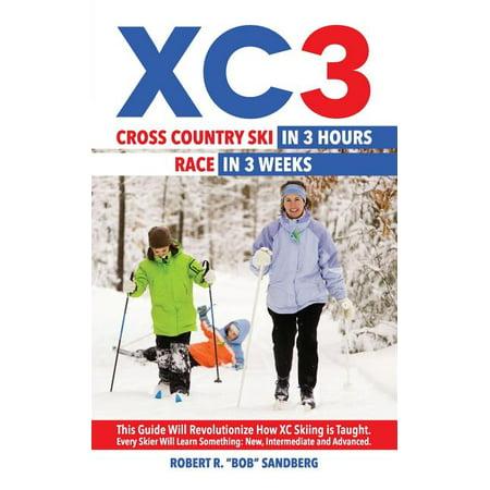 Xc3 : Cross Country Ski in 3 Hours; Race in 3 Weeks Race Ski Reviews