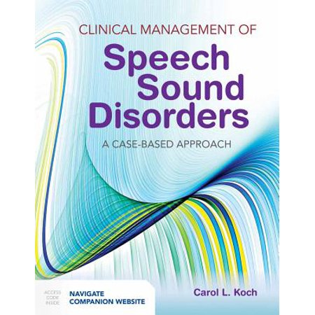 Clinical Management of Speech Sound Disorders : A Case-Based