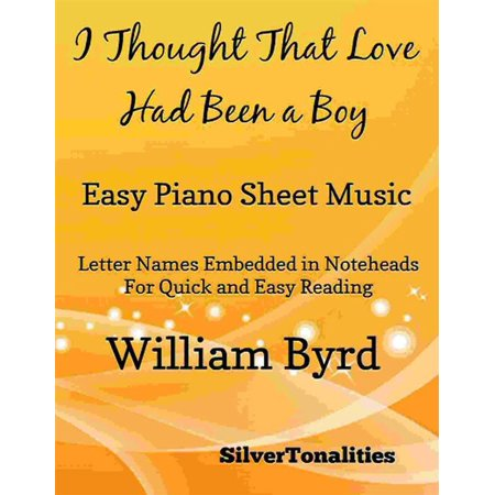 I Thought That Love Had Been a Boy Easy Piano Sheet Music - (A Boy And A Girl Sheet Music)