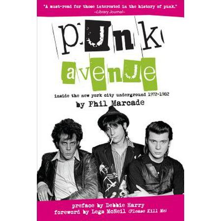 Punk Avenue : Inside the New York City Underground, 1972-1982