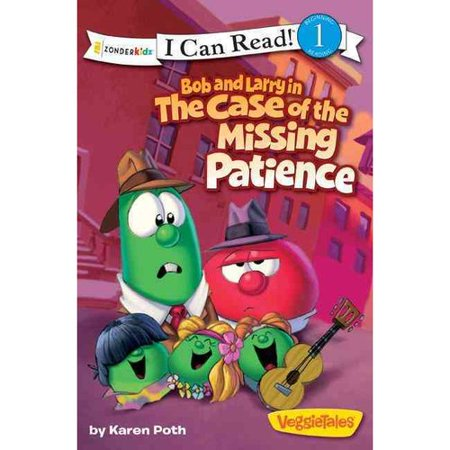 Bob and Larry in the Case of the Missing Patience by