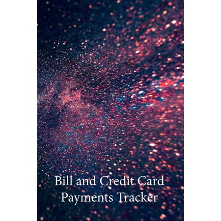 Bill and Credit Card Payments Tracker: Keep Track of all your Monthly Bill and Credit Card Payments, Due Dates, Amounts and Interest Paid, as Well